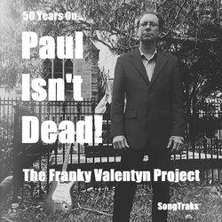 The Franky Valentyn project - Paul Isn't Dead - Internet Download