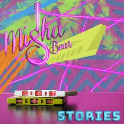 Misha Bear - Stories