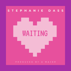 Stephanie Dass - Waiting