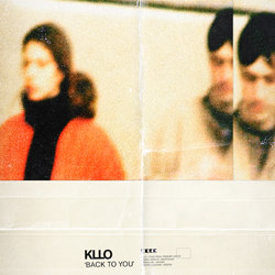 Kllo - Back To You - Internet Download