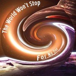 Wayne O'Reilly - The World Won't Stop