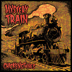Chickenstones - You Got A Right