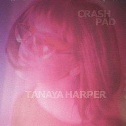 Tanaya Harper  - Crash Pad - Internet Download