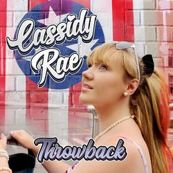 Cassidy-Rae - Throwback