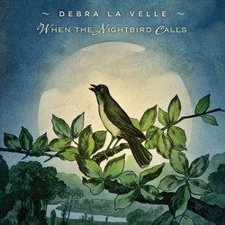 Debra La Velle - When The Nightbird Calls - Internet Download