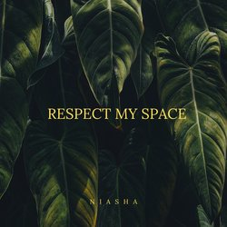 Niasha - Respect My Space - Internet Download