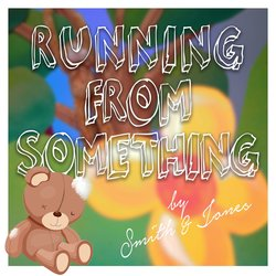 Smith & Jones - Running From Something - Internet Download