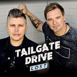 Tailgate Drive - Lost - Internet Download