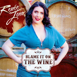 Renee Jonas - Blame it on the Wine - Internet Download