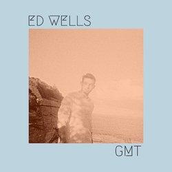 Ed Wells - GMT