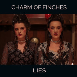 Charm of Finches - Lies - Internet Download