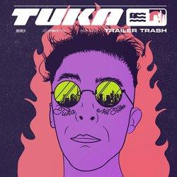 TUKA - Trailer Trash