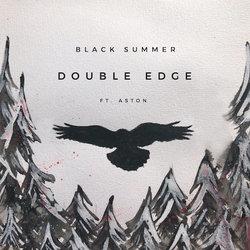 Black Summer - Double Edge