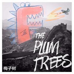 The Plum Trees - My Calling
