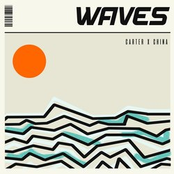 Carter - Waves Feat. China - Internet Download