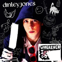 Dinley Jones - Wherever I Go - Internet Download