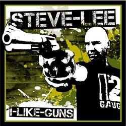 Steve Lee - I'll Give Up My Gun