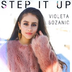 Violeta Bozanic - Step It Up