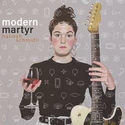 Hannah Schmidli - Modern Martyr - Internet Download