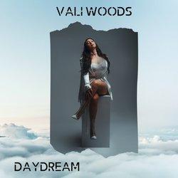 Vali Woods - Daydream