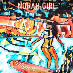 Might E - Nora Girl - Internet Download