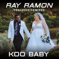 Ray Ramon - Koo Baby (Yence505 Extended Remix)
