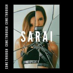 SARAI - Come Through