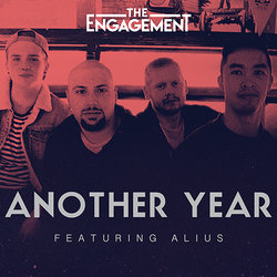 The Engagement - Another Year (featuring Alius) - Internet Download