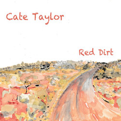 Cate Taylor - Red Dirt