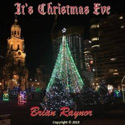 Brian Raynor - It's Christmas Eve - Internet Download