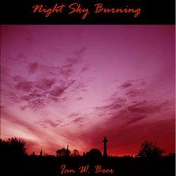 Ian W. Beer - Night Sky Burning