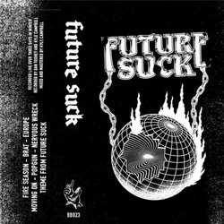 Future Suck - Moving on