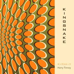 Harry Tinney - Kingsnake