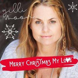 Gilli Moon - Merry Christmas My Love (Remix)