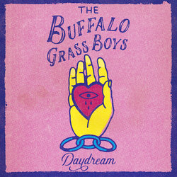 The Buffalo Grass Boys - Daydream