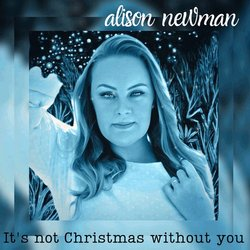 Alison Newman - It's Not Christmas Without You - Internet Download