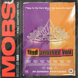 MOBS - Find Another You
