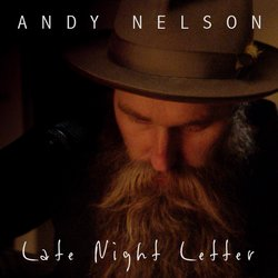 Andy Nelson - Late Night Letter