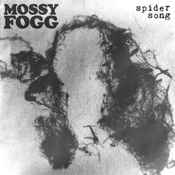 Mossy Fogg - Spider Song