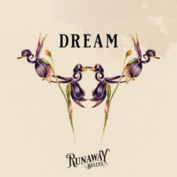 Runaway Belles - Dream - Internet Download