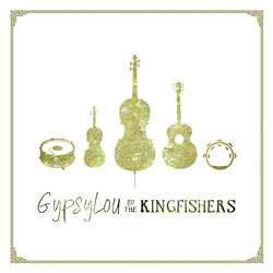 GypsyLou and the Kingfishers - From the Grey into the Red - Internet Download