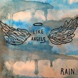 Like Angels - Rain.