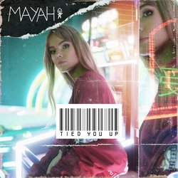 MAYAH - Tied You Up - Internet Download