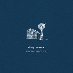 Riley Pearce - Windmill (Acoustic)