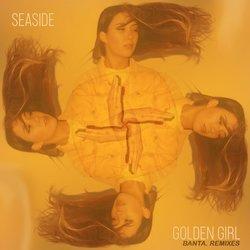 BANTA. - Seaside - Golden Girl (BANTA. Remix)