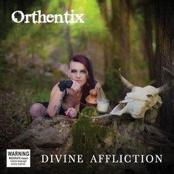 Orthentix - Divine Affliction