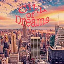 A-Ezy - City Of Dreams