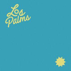 Los Palms - Six Broke Teens