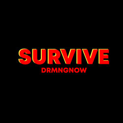 drmngnow - Survive  - Internet Download