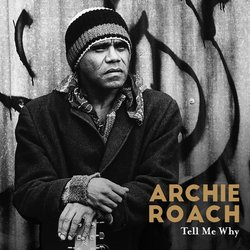 Archie Roach - Tell Me Why (feat. Sally Dastey) - Internet Download